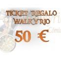 Ticket Regalo Walkyrio de 50 €