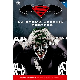 Batman y Superman - Colección Novelas Gráficas núm. 04: La Broma Asesina y Rostros