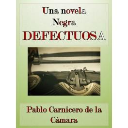 Una novela negra defectuosa