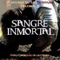 Sangre Inmortal. (La Guerra de las Sombras 2)