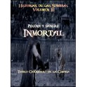 Arena y Sangre Inmortal (Relatos de las Sombras III)