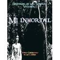 Mi Inmortal (Relatos de las Sombras I)