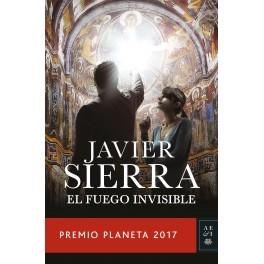 EL FUEGO INVISIBLE (PREMIO PLANETA 2017)