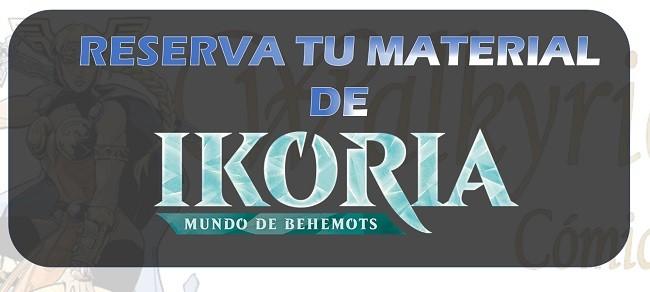 Haz la reserva de tu material de Ikoria
