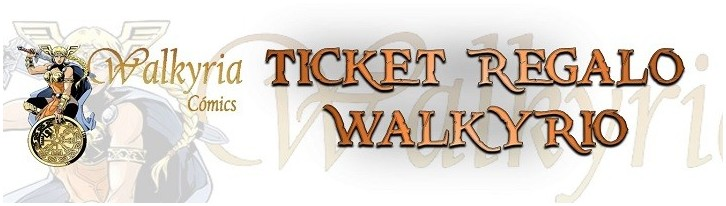 Ticket Regalo Walkyrio